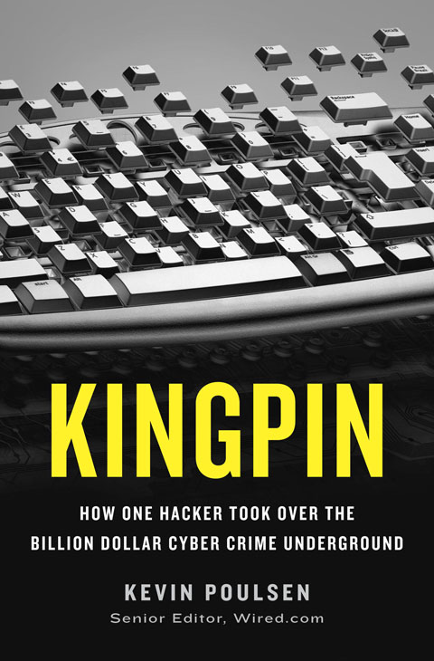 Review: Kingpin: How One Hacker Took Over the Digital Underground