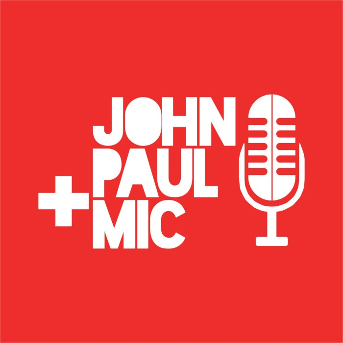 John Paul and Mic