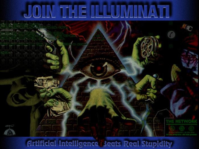 Join the Illuminati see the world own the world run the world
