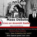 Mass Debate with Lauri Love on AnonUKRadio