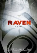 Raven by Robert Young Pelton