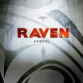 Raven by Robert Young Pelton
