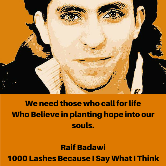 Raif Badawi 1000 lashes because I say what I think via Free Raif Badawi on Facebook